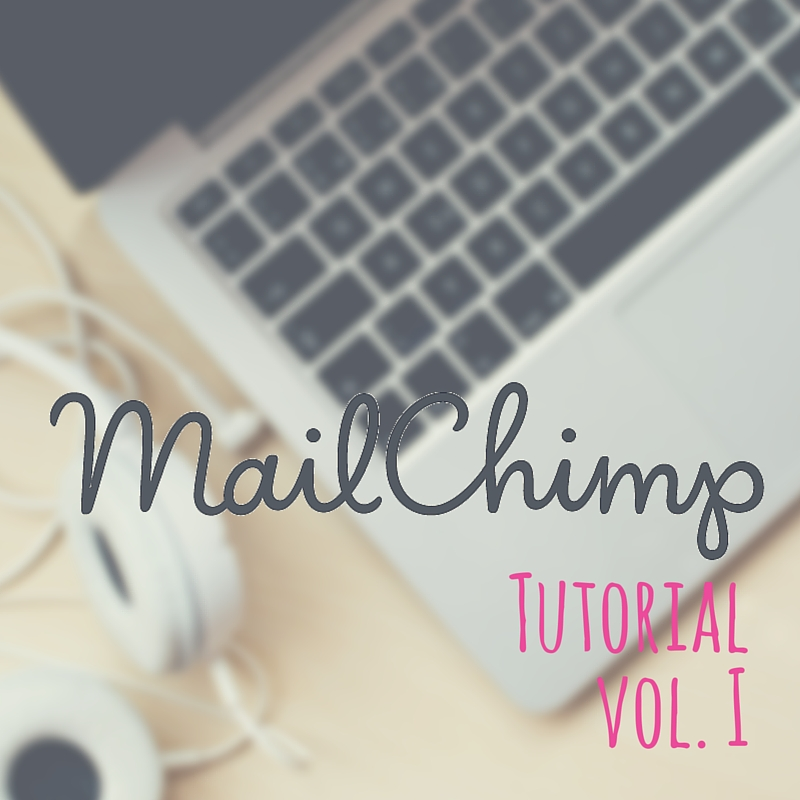 Tutorial Mailchimp vol.I
